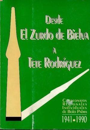 DESDE EL ZURDO DE BIELVA A TETE RODRIGUEZ