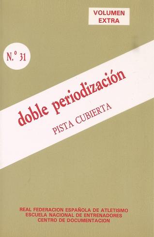 CUADERNO DE ATLETISMO Nº 31 DOBLE PERIODIZACION
