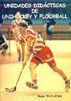 UNIDADES DIDACTICAS DE UNIHOCKEY Y FLOORBALL