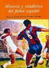 HISTORIA Y ESTADÍSTICA DEL FÚTBOL ESPAÑOL 4º (1950-1964)