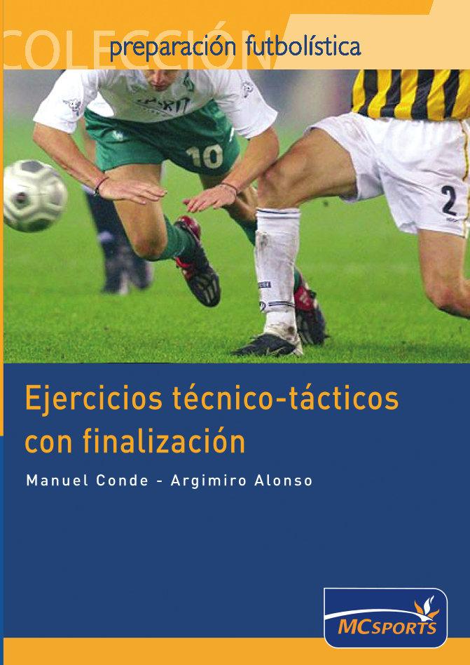 EJERCICIOS TÉCNICO-TÁCTICOS CON FINALIZACIÓN
