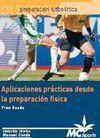 APLICACIONES PRÁCTICAS DESDE LA PREPARACIÓN FÍSICA. 2 DVDs