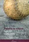 LA PELOTA A MANO EN EL SIGLO XX 1970-1999