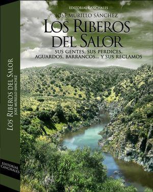 LOS RIBEROS DEL SALOR. SUS GENTES, SUS PERDICES, AGUARDOS, BARRANCOS...Y SUS RECLAMOS