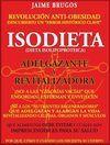 ISODIETA (DIETA ISOLIPOPROTEICA) : ADELGAZANTE Y REVITALIZADORA