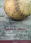 PELOTA A MANO SIGLO XX 1900-1969