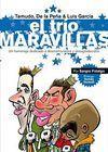 TAMUDO, DE LA PEÑA Y LUIS GARCÍA : EL TRÍO MARAVILLAS. UN HOMENAJE DEDICADO A DESMEMORIADOS.