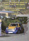 PILOTAJE EN CONDUCCIÓN DEPORTIVA, COMPETICIÓN Y TODOTERRENO : SEGURIDAD EN LA CONDUCCIÓN Y CIRCULACI