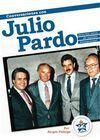CONVERSACIONES CON JULIO PARDO. SESENTA AÑOS DE PASION BLANQUIAZUL.