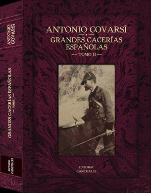 GRANDES CACERÍAS ESPAÑOLAS TOMO II