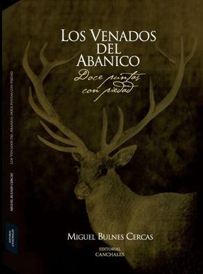 LOS VENADOS DEL ABANICO. DOCE PUNTAS CON PIEDAD