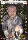 EL ÚLTIMO WING CHUN DE LEUNG JAN KU LAO PIN SAN WING CHUN