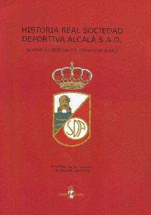 HISTORIA DE LA REAL SOCIEDAD DEPORTIVA ALCALÁ SAD