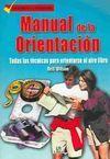 MANUAL DE LA ORIENTACIÓN TODAS LAS TÉCNICAS PARA ORIENTARSE AL AIRE LI