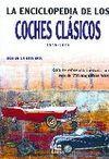 LA ENCICLOPEDIA DE LOS COCHES CLÁSICOS (1945-1975) GUÍA DE REFERENCIA