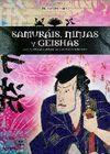 SAMURÁIS, NINJAS Y GEISHAS. TODOS LOS ASPECTOS DE LA TRADICIÓN JAPONES