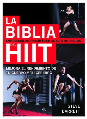 LA BIBLIA DEL HIIT: ENTRENAMIENTO INTERVÁLICO DE ALTA INTENSIDAD