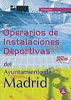 OPERARIOS DE INSTALACIONES DEPORTIVAS DEL AYUNTAMIENTO DE MADRID