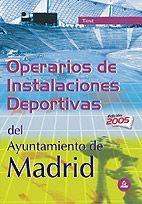 TEST OPERARIOS DE INSTALACIONES DEPORTIVAS DEL AYUNTAMIENTO DE MADRID