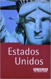 ESTADOS UNIDOS SIN FRONTERAS- THE ROUGH GUIDE