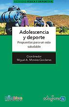 ADOLESCENCIA Y DEPORTE : PROPUESTAS PARA UN OCIO SALUDABLE