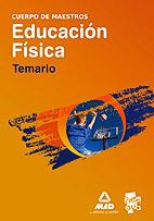 CUERPO DE MAESTROS. EDUCACIÓN FÍSICA. TEMARIO.