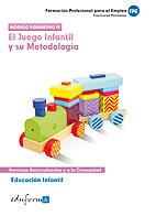 EDUCACIÓN INFANTIL. EL JUEGO INFANTIL Y SU METODOLOGÍA.