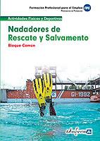 NADADORES DE RESCATE Y SALVAMENTO. BLOQUE COMÚN. FORMACIÓN PROFESIONAL PARA EL E