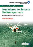 NADADORES DE RESCATE HELIOTRANSPORTADO. GUÍA PARA TRIPULACIONES DE VUELO SAR. BL