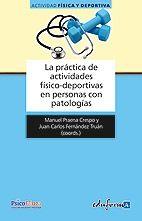 LA PRÁCTICA DE ACTIVIDADES FÍSICO-DEPORTIVAS EN PERSONAS CON PATOLOGÍAS