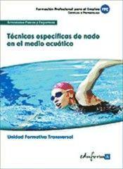 TÉCNICAS ESPECÍFICAS DE NADO EN EL MEDIO ACUÁTICO.