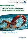 RESCATE DE ACCIDENTADOS EN INSTALACIONES ACUÁTICAS. FAMILIA PROFESIONAL ACTIVIDADES FÍSICAS Y DEPORTIVAS