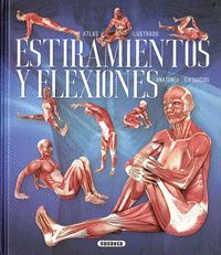 ATLAS ILUSTRADO DE ESTIRAMIENTOS Y FLEXIONES