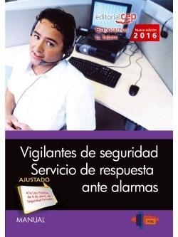 MANUAL. VIGILANTES DE SEGURIDAD. SERVICIO DE RESPUESTA ANTE ALARMAS
