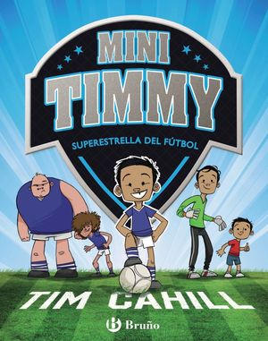 MINI TIMMY - SUPERESTRELLA DEL FÚTBOL