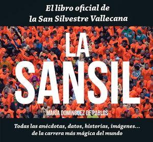 LA SANSIL. TODAS LAS ANÉCDOTAS, DATOS, HISTORIA, IMÁGENES... DE LA CARRERA MÁS MÁGICA DEL MUNDO