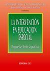 LA INTERVENCIÓN EN EDUCACIÓN ESPECIAL : PROPUESTAS DESDE LA PRÁCTICA
