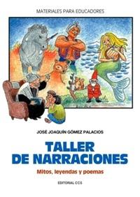 TALLER DE NARRACIONES, MITOS, LEYENDAS Y POEMAS