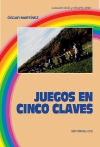 JUEGOS EN CINCO CLAVES