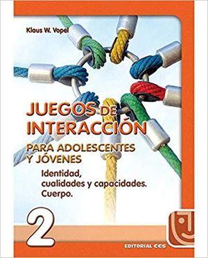 JUEGOS DE INTERACCION PARA ADOLESCENTES Y JOVENES Nº 2