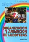 ORGANIZACION Y ANIMACION DE LUDOTECAS