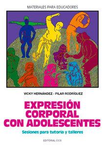 EXPRESION CORPORAL CON ADOLESCENTES SESIONES PARA TUTORIA Y TALLERES