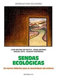 SENDAS ECOLOGICAS UN RECURSO DIDACTICO PARA CONOCIMIENTO DEL ENTORNO