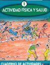 ACTIVIDAD FÍSICA Y SALUD 1 CUADERNO ACTIVIDADES