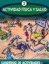 ACTIVIDAD FÍSICA Y SALUD 2 CUADERNO DE ACTIVIDADES