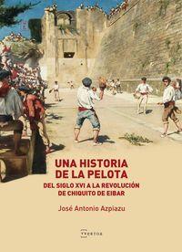 UNA HISTORIA DE LA PELOTA