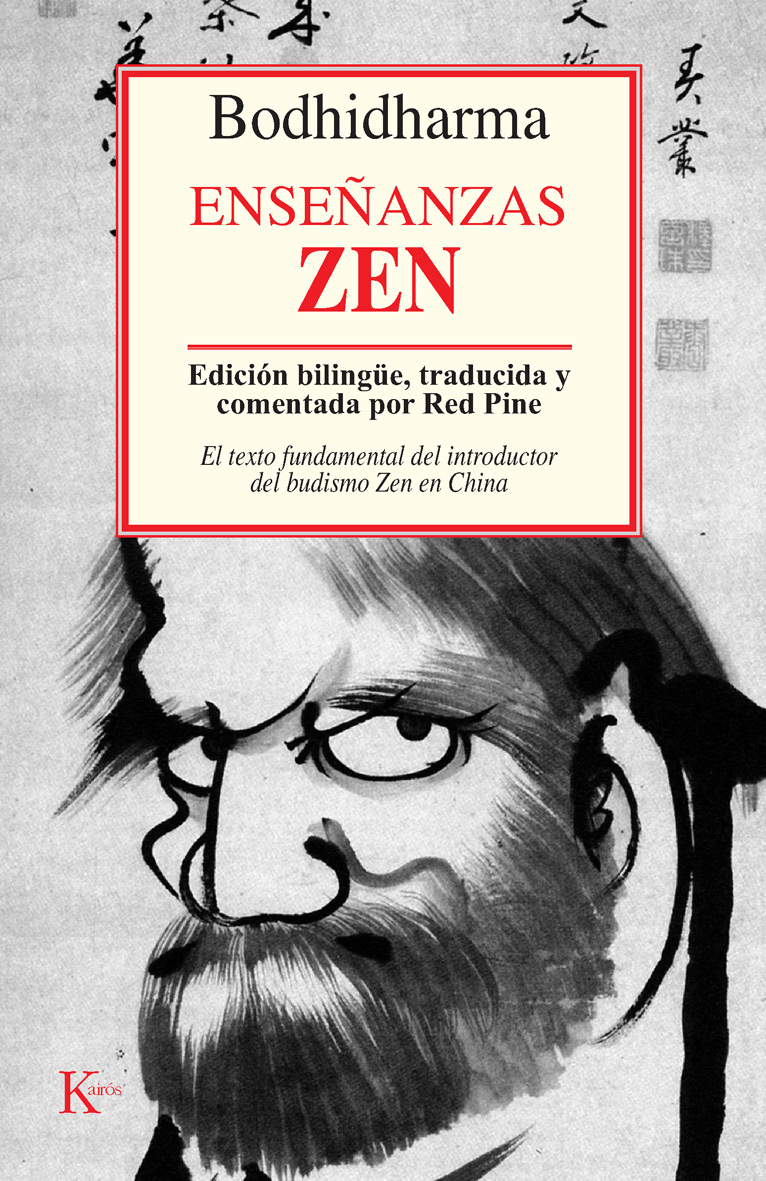 ENSEÑANZAS ZEN. EL TEXTO FUNDAMENTAL DEL INTRODUCTOR DEL BUDISMO CHINA