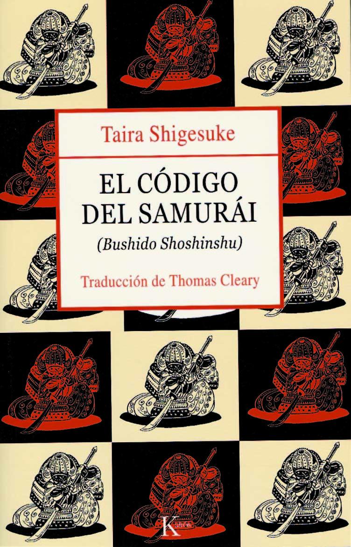 EL CÓDIGO DEL SAMURÁI (BUSHIDO SHOSHINSHU)