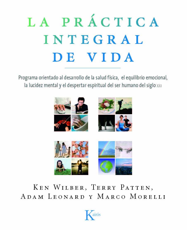 LA PRÁCTICA INTEGRAL DE VIDA: PROGRAMA ORIENTADO AL DESARROLLO DE LA SALUD FÍSICA...