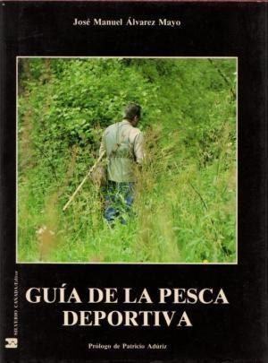 GUIA DE LA PESCA DEPORTIVA